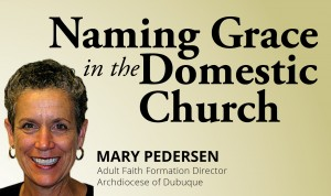 Naming Grace in the Domestic Church Post Image